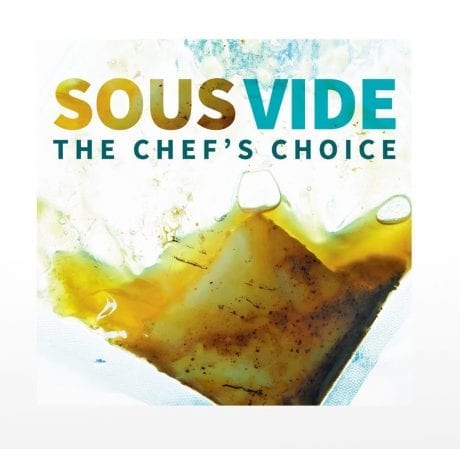 Sous Vide - the Chefs choice recipe book